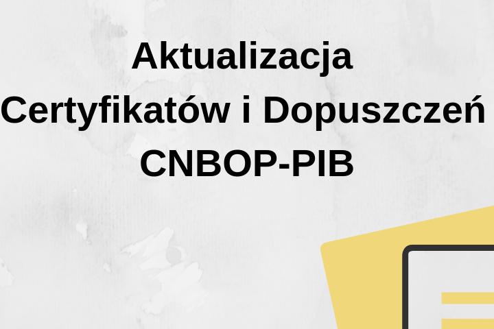 Aktualizacja dokuemntów CNBOP